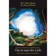 Van en naar het Licht - Titus Rivas en Anny Dirven