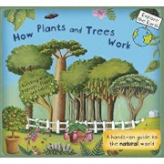 How Plants and Trees Work: A Hands-On Guide to the Natural World, Hardcover/Christiane Dorion