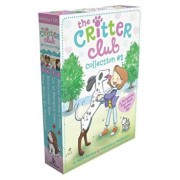 The Critter Club Collection '2: Amy Meets Her Stepsister; Ellie's Lovely Idea; Liz at Marigold Lake; Marion Strikes a Pose, Paperback/Callie Barkley