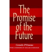The Promise of the Future, Hardcover