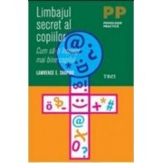 Limbajul secret al copiilor - Lawrence E. Shapiro
