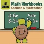 1st Grade Math Workbooks: Addition & Subtraction, Paperback
