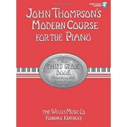 John Thompson's Modern Course for the Piano: The Third Grade Book: Something New Every Lesson, Paperback/John Thompson