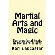 Martial Arts and Magic, Paperback/Jwing-Ming Yang