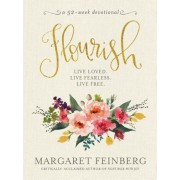 Flourish: Live Free, Live Loved, Hardcover