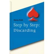 Step by Step: Discarding