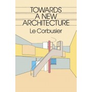 Towards a New Architecture, Paperback