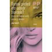 Domnii prefera intr-adevar blondele? Stiinta din spatele iubirii, sexului si atractiei (eBook)