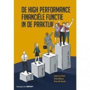 De High Performance Finance Functie in de praktijk - André de Waal, Eelco Bilstra en Peter De Roeck