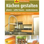 - Selbst ist der Mann: Küchen gestalten: Kreatives Heimwerken. Planen - selbst bauen - modernisieren - Preis vom 02.04.2020 04:56:21 h