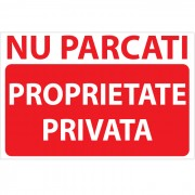 Indicator Nu parcati - Proprietate privata