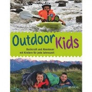 AT Verlag Outdoor Kids - Bushcraft und Abenteuer mit Kindern für jede Jahreszeit