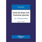 Tratat de drept civil. Contracte speciale. Volumul I. Vanzarea si schimbul