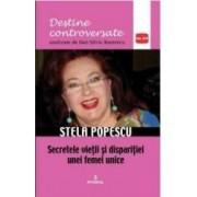Destine controversate vol.14 Stela Popescu - Dan-Silviu Boerescu