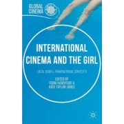 International Cinema and the Girl: Local Issues, Transnational Contexts