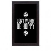 Quadro Porta Tampinhas de Cerveja Don't Worry Be Hoopy