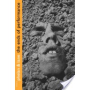 Ends of Performance (Phelan Peggy)(Paperback) (9780814766477)