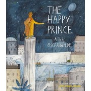 The Happy Prince: A Tale by Oscar Wilde, Hardcover