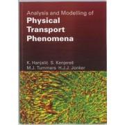 Analysis and modelling of physical transport phenomena