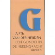 Een gondel in de Herengracht en andere verhalen - A.F.Th. van der Heijden