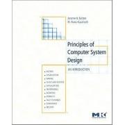 Principles of Computer System Design by Jerome H. Saltzer & M. Fran...