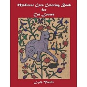 Medieval Cats Coloring Book for Cat Lovers, Paperback/L. a. Vocelle