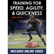 Training for Speed, Agility, and Quickness by Lee E. Brown