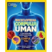 Enciclopedia Corpului Uman - National Geographic Kids