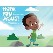 Thank You Jesus, Paperback/Tamara Armelin
