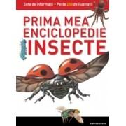 Insecte. Prima mea enciclopedie. Vol.3