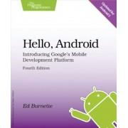 Hello, Android: Introducing Google's Mobile Development Platform, Paperback