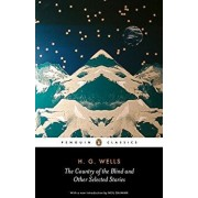 The Country of the Blind and Other Stories/H. G. Wells