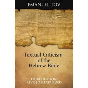 Textual Criticism of the Hebrew Bible, Hardcover