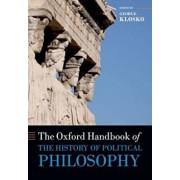 Oxford Handbook of the History of Political Philosophy, Paperback/George Klosko