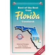 Best of the Best from Florida Cookbook: Selected Recipes from Florida's Favorite Cookbooks, Paperback/Gwen McKee