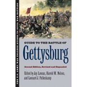 Guide to the Battle of Gettysburg: Second Edition, Revised and Expanded, Paperback/Jay Luvaas