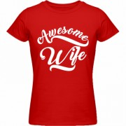 Tricou Awesome Wife