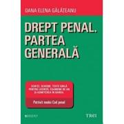 Drept Penal. Partea generala/Oana Elena Galateanu