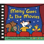 Maisy Goes to the Movies: A Maisy First Experiences Book, Hardcover/Lucy Cousins