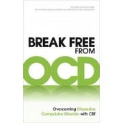 Break Free from OCD, Paperback