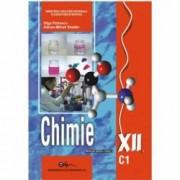 Chimie C1. Manual pentru clasa a XII-a - Olga Petrescu