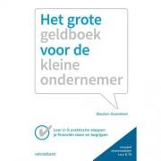 Het grote geldboek van de kleine ondernemer - Stephan Zwanikken