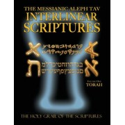 Messianic Aleph Tav Interlinear Scriptures Volume One the Torah, Paleo and Modern Hebrew-Phonetic Translation-English, Bold Black Edition Study Bible