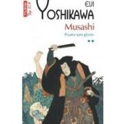 Musashi Vol.2 Poarta spre Glorie - Eiji Yoshikawa