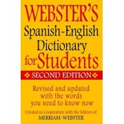 Webster's Spanish-English Dictionary for Students, Second Edition, Paperback/Inc. Merriam-Webster
