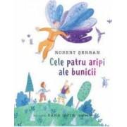 Cele patru aripi ale bunicii - Robert Serban