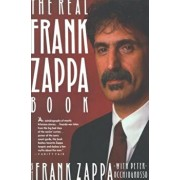 The Real Frank Zappa Book, Paperback/Frank Zappa