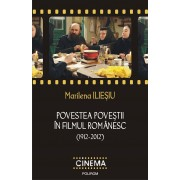 Povestea povestii in filmul romanesc (1912-2012) (eBook)