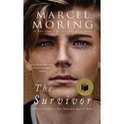 The Survivor: A Novel Based on a True Holocaust Survivor Story, Paperback/Marcel Moring