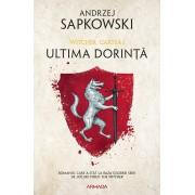 Editura Nemira Ultima dorinta ed 2019 (seria witcher, partea i) - andrzej sapkowski editura nemira